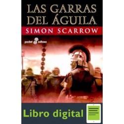 Las Garras Del Aguila Simon Scarrow