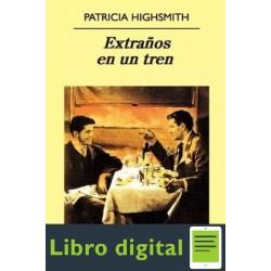 Extraños En Un Tren Patricia Highsmith