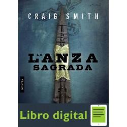 La Lanza Sagrada Craig Smith