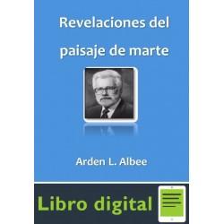 Revelaciones Del Paisaje De Marte A. L. Albee