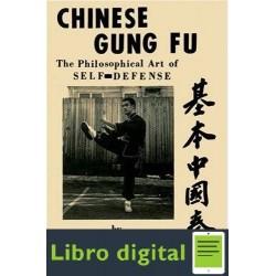 Chinese Gung Fu. El Arte Filosofico De