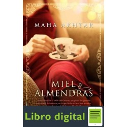 Miel Y Almendras Maha Akhtar