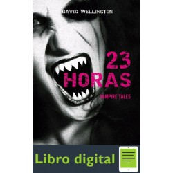 23 Horas. Vampire Tales David Wellington
