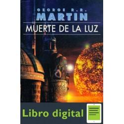 Muerte De La Luz George R. R. Martin