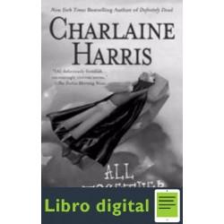 Todos Juntos Y Muertos Charlaine Harris