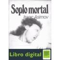 Soplo Mortal Isaac Asimov