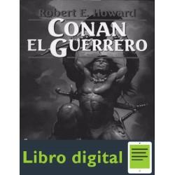 Conan El Guerrero Robert E. Howard