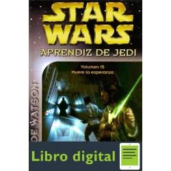Star Wars. Aprendiz De Jedi Vol. 15 Muere La