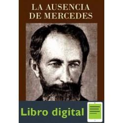 La Ausencia De Mercedes Horacio Quiroga