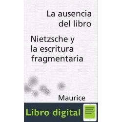 La Ausencia Del Libro. Nietzsche Y La