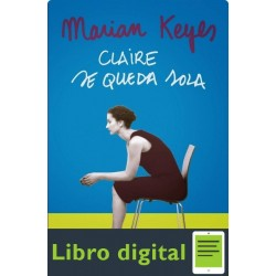 Claire Se Queda Sola Marian Keyes