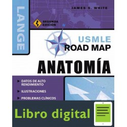 Usmle Road Map Anatomia James S. White