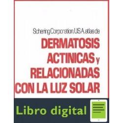 Atlas De Dermatosis Actinicas Y Relacionadas