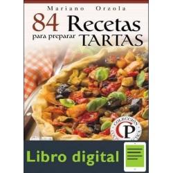 84 Recetas Para Preparar Tartas M. Orzola