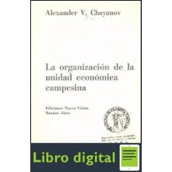 La Organizacion De La Unidad Economica Campesina