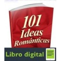 101 Ideas Romanticas Michael Webb