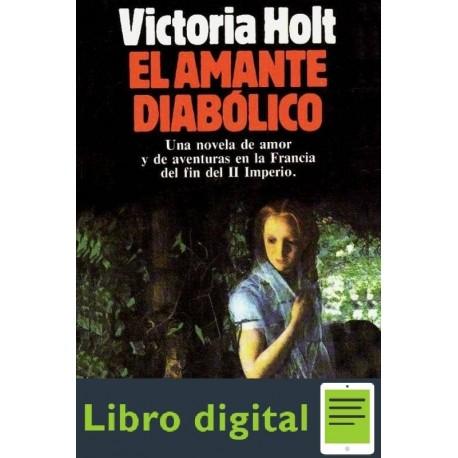 El Amante Diabolico Victoria Holt