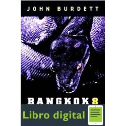 Bangkok 8 John Burdett