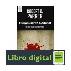 El Manuscrito Godwulf Robert B. Parker