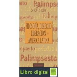 Filosofia, Derecho Y Liberacion En America Lat