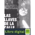 Las Llaves De La Calle Ruth Rendell