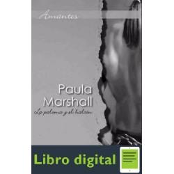 La Paloma Y El Halcon Paula Marshall