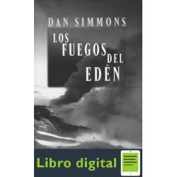 Los Fuegos Del Eden Dan Simmons