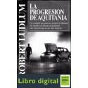 La Progresion De Aquitania Robert Ludlum