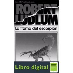 La Trama Del Escorpion Robert Ludlum