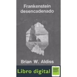 Frankestein Desencadenado Brian W. Aldiss