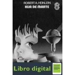 Hija De Marte Robert Heinlein