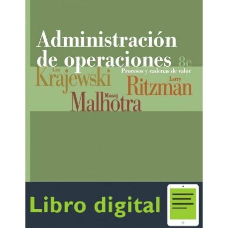Administracion De Operaciones Procesos y Cadenas de Valor Lee Krajewski 8 edicion