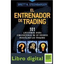 El Entrenador De Trading Brett Steenbarger