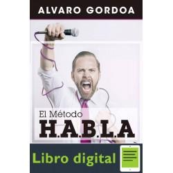 El Metodo H. A. B. L. A. Alvaro Gordoa