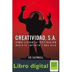 Creatividad S. A. Ed Catmull