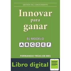 Innovar Para Ganar El Modelo Abcdef