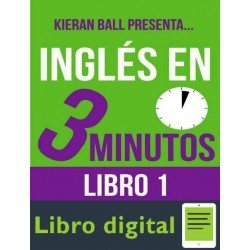 Ingles En 3 Minutos. Libro 1 Kieran Ball