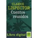 Cuentos Reunidos Clarice Lispector