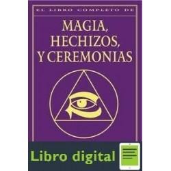 El Libro Completo De Magia Hechizos Y Ceremonias Wicca