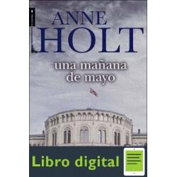 Una Mañana De Mayo Anne Holt