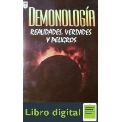 Demonologia Realidades Verdades Y Peligros