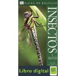 Insectos Y Arañas Una Guia Fotografica De Los Insectos Y A