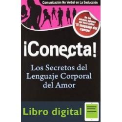 Conecta Los Secretos Del Lenguaje Corporal Del Amor