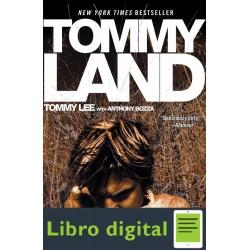 Tommyland Tommy Lee Anthony Bozza