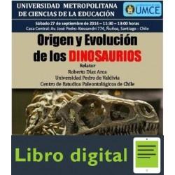 Origen Y Evolucion De Los Dinosaurios Roberto Diaz
