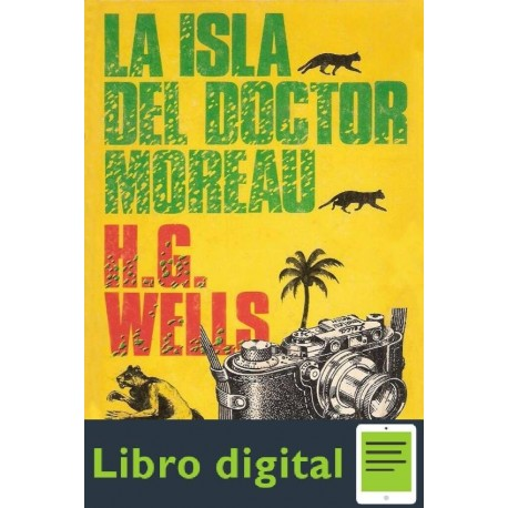 La Isla Del Doctor Moreau H G Wells