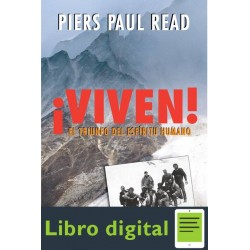 Viven El Triunfo Del Espiritu Humano Paul Read