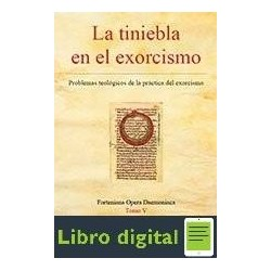 Jose Antonio Fortea La Tiniebla En El Exorcismo