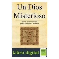 Un Dios Misterioso Jose Antonio Fortea