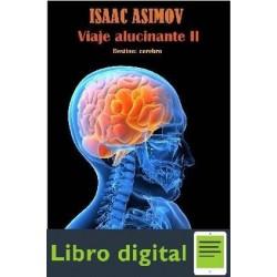 Asimov Isaac Viaje Alucinante Ii